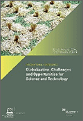 Globalization: Challenges and Opportunities for Science and Technology
