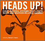 Heads Up! Early Warning Systems for Climate, Water and Weather-Related Hazards