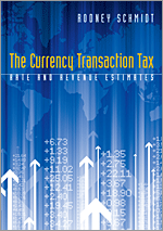 The Currency Transaction Tax