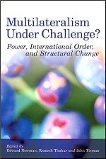 Multilateralism Under Challenge?