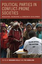 Political Parties in Conflict-Prone Societies